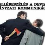 ÓRIÁSI MELLÉBESZÉLÉS A DEVIZAHITELES KORMÁNYZATI KOMMUNIKÁCIÓBAN