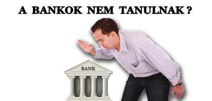 A BANKOK NEM TANULNAK?