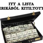 ITT A LISTA AZ AMERIKÁBÓL KITILTOTTAKRÓL