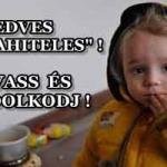 """KEDVES """"DEVIZAHITELES""""! OLVASS ÉS GONDOLKODJ!"""