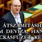 AZ ÁTSZÁMÍTÁSHOZ NEM DEVIZA, HANEM KOCKÁS FÜZET KELL!