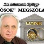 """AZ """"ADÓSOK"""" MEGSZÓLALNAK - DR. LÉHMANN."""