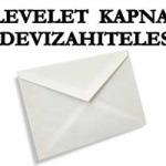 """LEVELET KAPNAK A """"DEVIZAHITELESEK""""."""