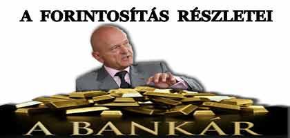A BANKSZÖVETSÉG BEMUTATJA A FORINTOSÍTÁS RÉSZLETEIT.