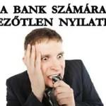 A BANK SZÁMÁRA KEDVEZŐTLEN NYILATKOZAT