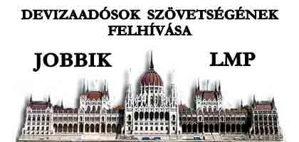 DEVIZAADÓSOK SZÖVETSÉGÉNEK FELHÍVÁSA.