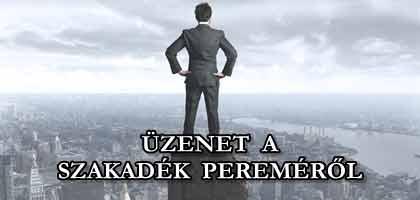 ÜZENET A SZAKADÉK PEREMÉRŐL.