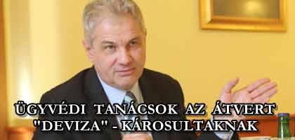 """ÜGYVÉDI TANÁCSOK AZ ÁTVERT """"DEVIZA""""-KÁROSULTAKNAK."""