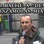"""ÚJABB BALHÉ A """"DEVIZÁS"""" ELSZÁMOLÁS MIATT - PÓKA LÁSZLÓ."""