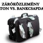 ZÁRÓKÖZLEMÉNY – DR. KRISTON VS. BANKCSAPDA/FALUS