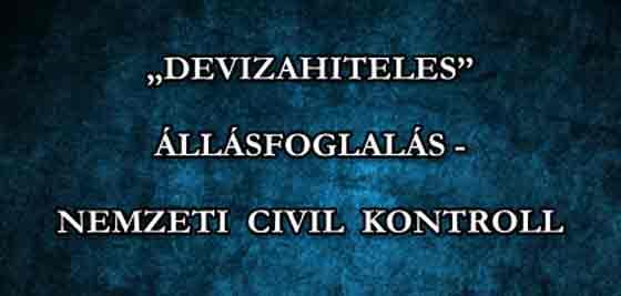 """""""DEVIZAHITELES"""" ÁLLÁSFOGLALÁS - NEMZETI CIVIL KONTROLL."""