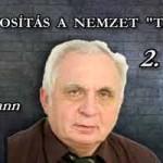 """DR. LÉHMANN - A FORINTOSÍTÁS A NEMZET """"TÉVEDÉSE"""" 2. RÉSZ."""