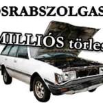 ADÓSRABSZOLGASÁG - 1,3 MILLIÓ AZ AUTÓ UTOLSÓ TÖRLESZTŐRÉSZLETE.