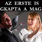 AZ ERSTE IS MEGKAPTA A MAGÁÉT!