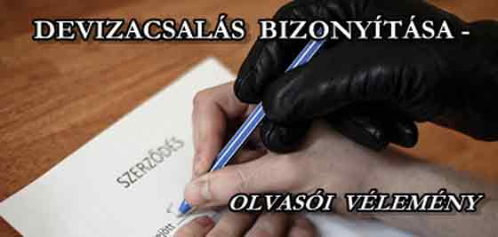 DEVIZACSALÁS BIZONYÍTÁSA - OLVASÓI VÉLEMÉNY.