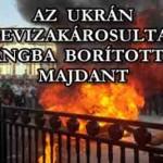 AZ UKRÁN DEVIZAKÁROSULTAK LÁNGBA BORÍTOTTÁK MAJDANT