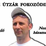 AZ ÚTZÁR FOKOZÓDIK.
