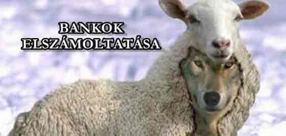 BANKOK ELSZÁMOLTATÁSA - TOVÁBB FOLYIK A POFÁTLAN HAZUDOZÁS.