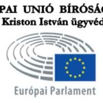 EURÓPAI UNIÓ BÍRÓSÁGÁTÓL Dr. Kriston István ügyvédnek
