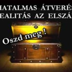 HATALMAS ÁTVERÉS, VAGY REALITÁS AZ ELSZÁMOLÁS?