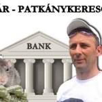 BANKÁR - PATKÁNYKERESŐ TÚRA.