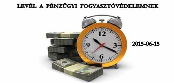 LEVÉL A PÉNZÜGYI FOGYASZTÓVÉDELEMNEK – 2015-06-15.