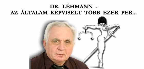 DR. LÉHMANN - AZ ÁLTALAM KÉPVISELT TÖBB EZER PER.