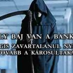 """KOMOLY BAJ VAN A BANKOKKAL, MÉGIS ZAVARTALANUL """"NYÍRJÁK"""" A DEVIZAKÁROSULTAKAT TOVÁBB."""