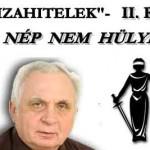 """A NÉP NEM HÜLYE - """"DEVIZAHITELEK"""" - DR. LÉHMANN GYÖRGY."""
