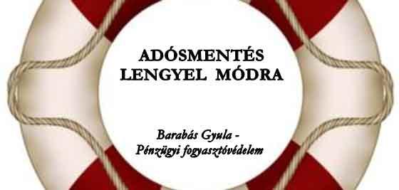 ADÓSMENTÉS LENGYEL MÓDRA.