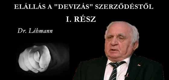 """ELÁLLÁS A """"DEVIZÁS"""" SZERZŐDÉSTŐL I.-DR. LÉHMANN."""
