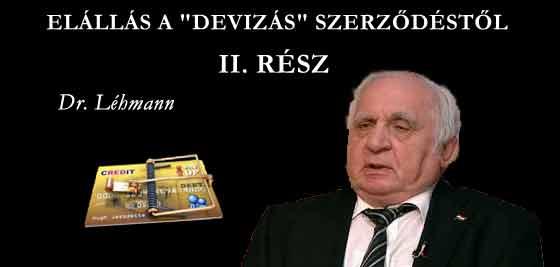 """ELÁLLÁS A """"DEVIZÁS"""" SZERZŐDÉSTŐL II.-DR. LÉHMANN."""