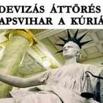 DEVIZÁS ÁTTÖRÉS - TAPSVIHAR A KÚRIÁN.