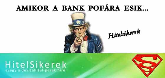 AMIKOR A BANK POFÁRA ESIK.