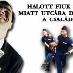 HALOTT FIUK HITELE MIATT UTCÁRA DOBHATJÁK A CSALÁDOT