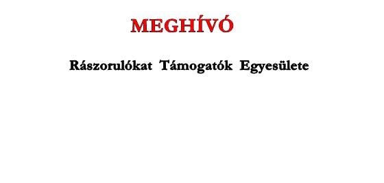 MEGHÍVÓ - RÁSZORULÓKAT TÁMOGATÓK EGYESÜLETE.