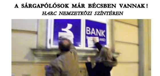 SEVIZÁS HARC NEMZETKÖZI SZÍNTÉREN - A SÁRGAPÓLÓSOK MÁR BÉCSBEN VANNAK!