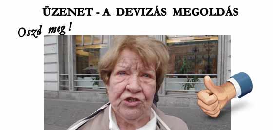 ÜZENET-A DEVIZÁS MEGOLDÁS.