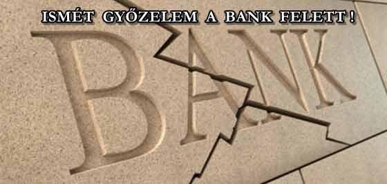 ISMÉT GYŐZELEM A BANK FELETT!