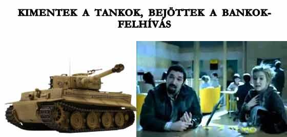 KIMENTEK A TANKOK, BEJÖTTEK A BANKOK-FELHÍVÁS.