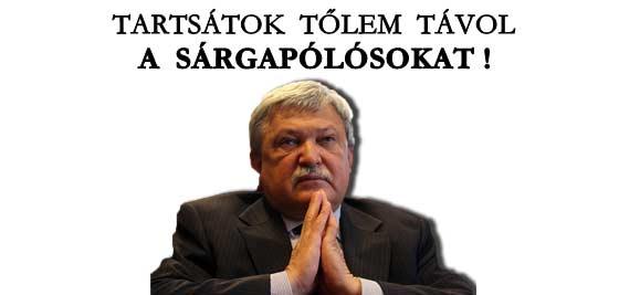 TARTSÁTOK TŐLEM TÁVOL A SÁRGAPÓLÓSOKAT!