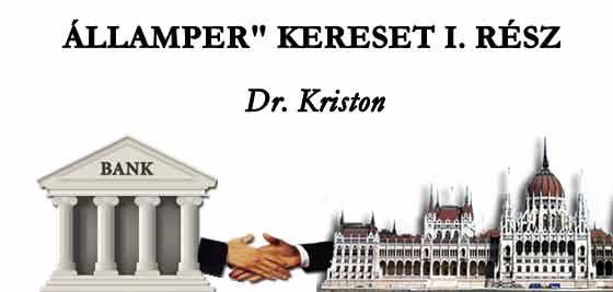 """DR. KRISTON - ÁLLAMPER"""" KERESET I/I. RÉSZ."""