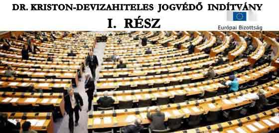 DR. KRISTON - DEVIZAHITELES JOGVÉDŐ INDÍTVÁNY I. RÉSZ
