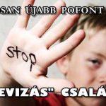 """HAMAROSAN ÚJABB POFONT KAPNAK A """"DEVIZÁS"""" CSALÁDOK!"""