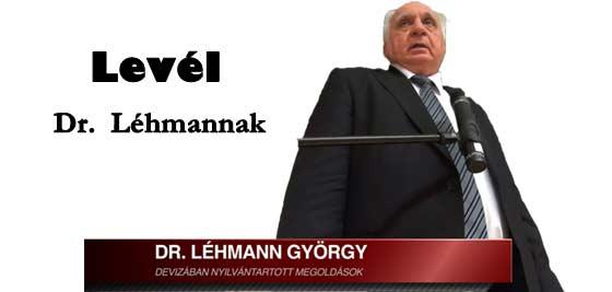 LEVÉL DR. LÉHMANN GYÖRGYNEK.