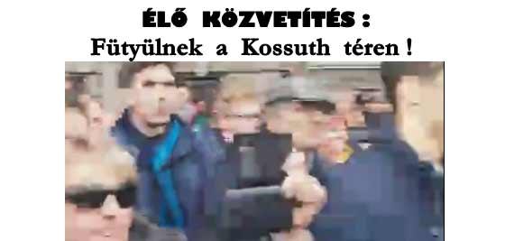 ÉLŐ KÖZVETÍTÉS: Fütyülnek a Kossuth téren!