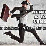 MENEKÜLNEK A BANKOK LONDONBÓL. A BRITEK IZLAND PÉLDÁJÁT KÖVETIK MAJD?