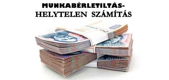 MUNKABÉRLETILTÁS-HELYTELEN SZÁMÍTÁS.