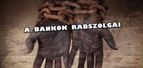 A BANKOK RABSZOLGÁI.