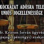 ÁRFOLYAMKOCKÁZAT ADÓSRA TELEPÍTÉSÉNEK UNIÓS JOGELLENESSÉGE.